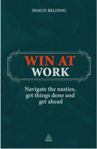 Bestselling book by Shaun Belding - Win at Work